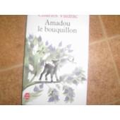 Amadou Le Bouquillon de Charles Vildrac
