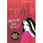 Anybody Out There? de Marian Keyes