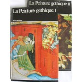 La Peinture Gothique 1 Et 2 de Herubel, Michel