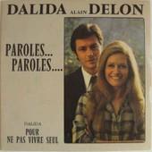 Paroles .. Paroles / Pour Ne Pas Vivre Seul - Dalida & Alain Delon