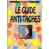 Le Guide Anti-Taches de Brigitte Neveu