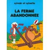 Sylvain Et Sylvette La Ferme Abandonn�e de jean-louis pesch