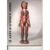 Arts D'afrique Noire N� 74 : L'art Du B�nin, Terres Cuites Koma, Le Mus�e De Niort, Etc.