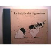 La Ballade Des Bigorneaux de Nicole Claveloux