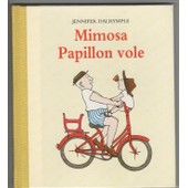 Mimosa, Papillon Vole de Jennifer Dalrymple