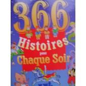 366 Histoires Pour Chaque Soir de Collectif