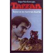 Tarzan Et Les Hommes-Fourmis N� 10 - Roman de edgar rice burroughs