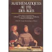 Math�matiques Au Fil Des �ges de Jean Dhombres