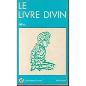 Le Livre Divin de Farid Ud-Din' Attar