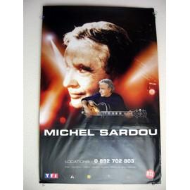 MICHEL SARDOU - AFFICHE CONCERT TOUR 2007 - 80 X 120 CMS