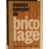Manuel Complet Du Bricolage de collectif