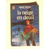 La Neige En Deuil de henri troyat