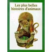 Les Plus Belles Histoires D'animaux de Alena Besenova