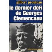 Le Dernier D�fi De Georges Cl�menceau de gilbert prouteau