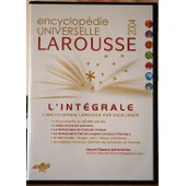 Encyclopedie Universelle Larousse L'integrale 2004