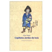 Capitaine Jambe-De-Bois de Mets, Alan