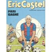 Eric Castel Pari Gagne de Réding