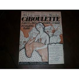 """Ah ! Si vous étiez Nicolas. (Ciboulette-Antonin) de l'Operette """"Ciboulette"""". Musique de Reynaldo Hahn. Livret de Robert de Flers et Francis de Croisset"""