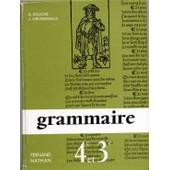 Grammaire Fran�aise - Le�ons Et Exercices - Classes De 4� Et 3� de a souch�