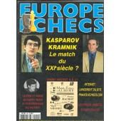 Europe Echecs N� 494 : Kasparov-Kramnik Le Match Du Xxi �me Si�cle