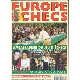 Europe Echecs N� 490 : Ambassadeur Du Jeu D'�checs
