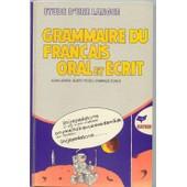 Grammaire Du Fran�ais Oral Et �crit de alain lafarge