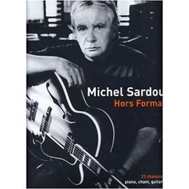 SARDOU HORS FORMAT (piano, guitarre, tablatures)