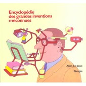 Encyclop�die Des Grandes Inventions M�connues N� 1 de Alain Le Saux