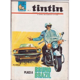 Journal De Tintin N� 1012 : Place A Bruno Brazil