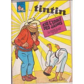 Journal De Tintin N� 978 : Kid L Idole Des Jaunes