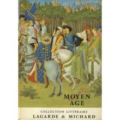 Moyen Age. Collection Litt�raire de andr� lagarde