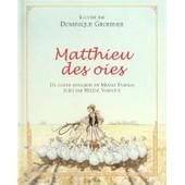 Matthieu Des Oies de Dominique Groebner
