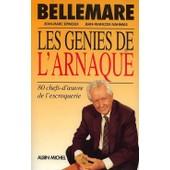 Les G�nies De L'arnaque - 80 Chefs-D'oeuvre De L'escroquerie de Pierre Bellemare