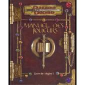 Dungeons & Dragons - Manuel Des Joueurs : Livre De R�gles 1 de Jonathan Tweet, Monte Cook et Skip Williams