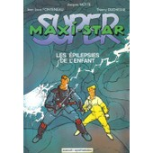 Super Maxi-Star - Les �pilepsies De L'enfant de Thierry Duchesne