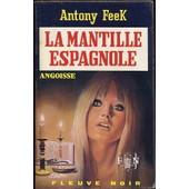 La Mantille Espagnole de anthony feek