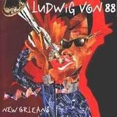 New Orleans - Ludwig Von 88
