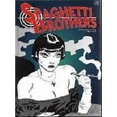 Spaghetti Brothers Tome 3 de Mandrafina