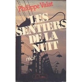 Les sentiers de la nuit - Philippe Valat