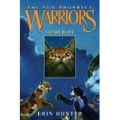 Warriors : The New Prophecy #4 : Starlight Warriors : The New Prophecy de Erin Hunter