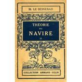 Th�orie Du Navire Tome Ii de Le Besnerais, M.