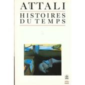 Histoires Du Temps de Jacques Attali