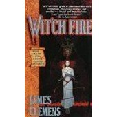 Wit'ch Fire The Banned And The Banished, Book 1 de James Clemens