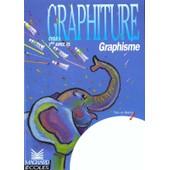 Graphiture Cycle 1 1�re Ann�e Ps de Liliane Baron