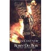 Robin Des Bois ( Film ) de Kevin Reynolds