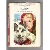 Baldy Sur La Piste Blanche de Birdsall Darling, E