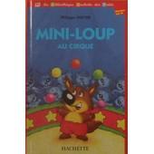 Mini-Loup Au Cirque de Philippe, MATTER