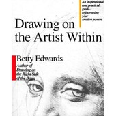Drawing On The Artist Within de Betty Edwards