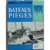 Bateaux-Pieges de Lepotier R. (Contre-Amiral)