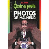Photos De Malheur de R-L Stine